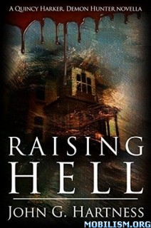 Download ebook Raising Hell by John G. Hartness (.ePUB)