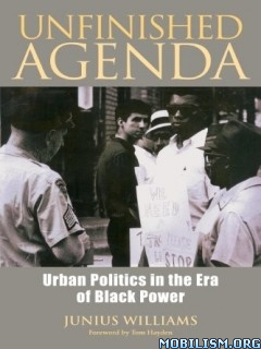 Download ebook Unfinished Agenda by Junius Williams (.ePUB)