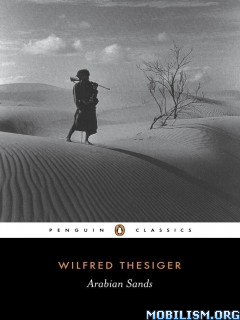 Arabian Sands (Penguin Classics) by Wilfred Thesiger