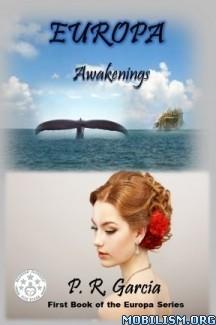 Download ebook Awakenings by P. R. Garcia (.ePUB) (.MOBI)
