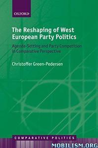 West European Party Politics by Christoffer Green-Pedersen