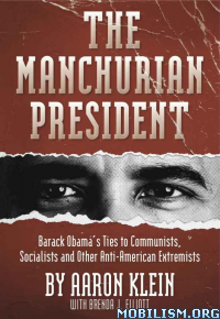 Download ebook The Manchurian President by Aaron Klein et al (.ePUB)+