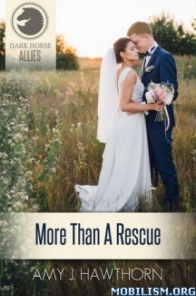 Download ebook More Than a Rescue by Amy J. Hawthorn (.ePUB) (.MOBI)