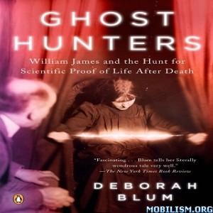 Ghost Hunters by Deborah Blum (.M4B)