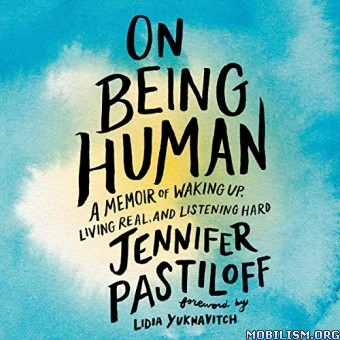 On Being Human by Jennifer Pastiloff (.M4B)
