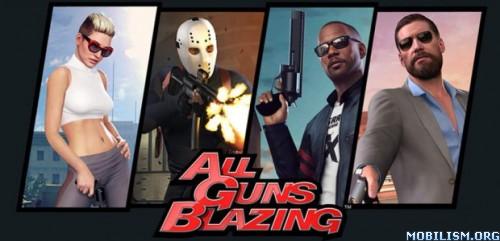All Guns Blazing v1.701 [Mod]