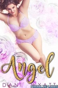 Download ebook Angel by Dani Wyatt (.ePUB)