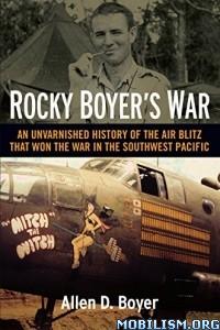 Download ebook Rocky Boyer's War by Allen D. Boyer (.ePUB)