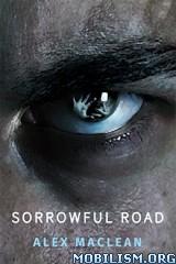 Download ebook Sorrowful Road by Alex MacLean (.ePUB)