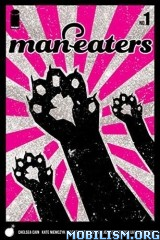 Man-Eaters (#1 – 12) by Chelsea Cain (.CBR)