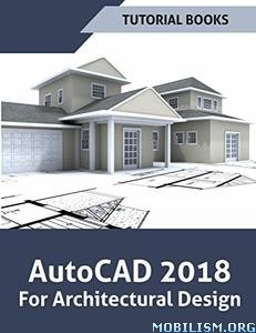 Download AutoCAD 2018 For Architectural by Tutorial Books (.PDF)