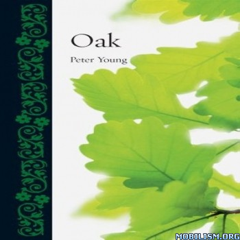 Oak (Botanical) by Peter Young