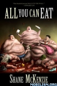 Download All You Can Eat by Shane McKenzie (.ePUB)