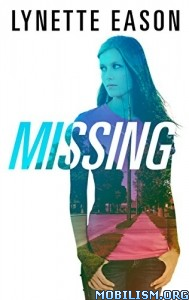 Download ebook Missing by Lynette Eason (.ePUB)