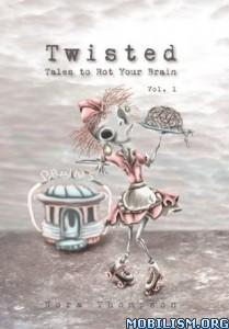 Download ebook Twisted by Nora Thompson (.ePUB)(.AZW3)