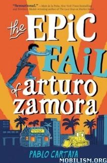 Download The Epic Fail of Arturo Zamora by Pablo Cartaya (.ePUB)
