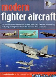 Modern Fighter Aircraft by Francis Crosby