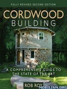 Download ebook Cordwood Building by Rob Roy (.ePUB)