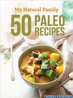 50 Paleo Recipes by Rebecca Baron