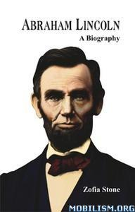Abraham Lincoln by Zofia Stone