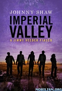 Download Imperial Valley by Johnny Shaw (.ePUB)