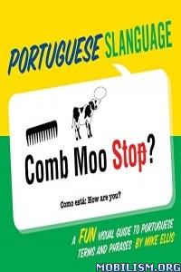 Download Portuguese Slanguage by Mike Ellis (.ePUB)