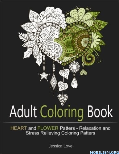 Download ebook Adult Coloring Book: Heart & Flower.. by Jessica Love (.PDF)