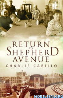 Download ebook Return to Shepherd Avenue by Charlie Carillo (.ePUB)