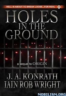 Download Holes in the Ground by J.A. Konrath et al (.ePUB)(.AZW)