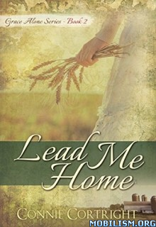 Download Lead Me Home by Connie Cortright (.ePUB)
