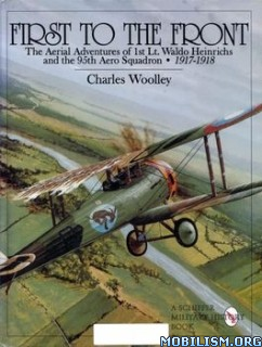 Download ebook First to the Front by Charles Woolley (.PDF)