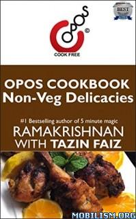 Non-Veg Delicacies: OPOS Cookbook by Tazin Faiz