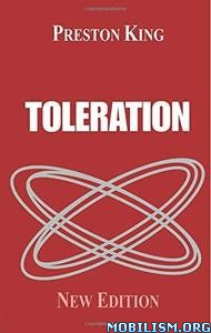 Toleration, 2nd edition by Preston King