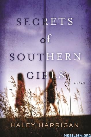 Download Secrets of Southern Girls by Haley Harrigan (.ePUB)