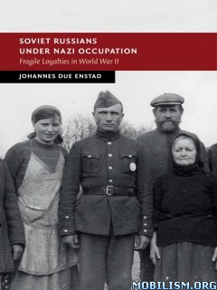 Soviet Russians under Nazi Occupation by Johannes Due Enstad
