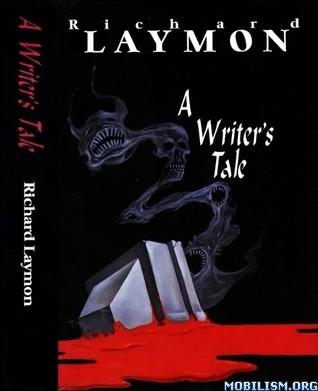 A Writer's Tale by Richard Laymon