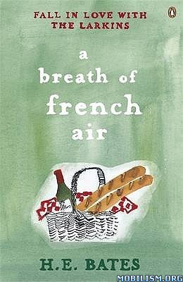 Download A Breath of French Air by H.E. Bates (.ePUB)(.MOBI)