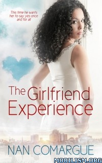 Download ebook The Girlfriend Experience by Nan Comargue (.ePUB)