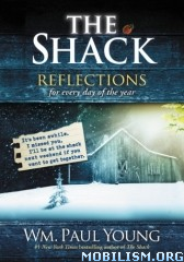 Download ebook The Shack: Reflections by Wm. Paul Young (.ePUB)(.MOBI)