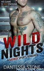 Download Wild Nights by Dantessa Stone (.ePUB)
