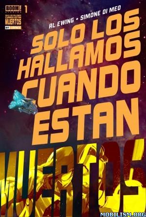 Sólo Los Hallamos Cuando Están Muertos Vol. 1 [2020]