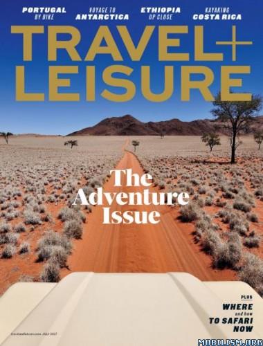 Download ebook Travel+Leisure USA - July 2017 (.PDF)