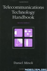 Download ebook Telecommunications Technology by Daniel Minoli (.PDF)