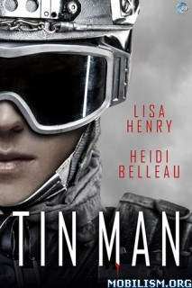 Download ebook Tin Man by Lisa Henry & Heidi Belleau (.ePUB)