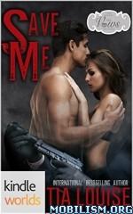 Download Save Me by Tia Louise (.ePUB)