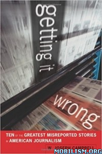 Download ebook Getting It Wrong by W. Joseph Campbell (.ePUB)