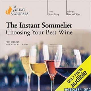 The Instant Sommelier by Paul Wagner