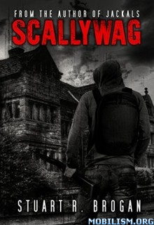 Download ebook Scallywag by Stuart R. Brogan (.ePUB)