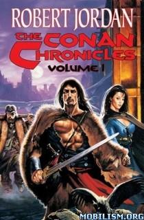 Download The Conan Chronicles: Volume 1 by Robert Jordan (.ePUB)+