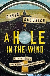 Download ebook A Hole in the Wind by David Goodrich (.ePUB)